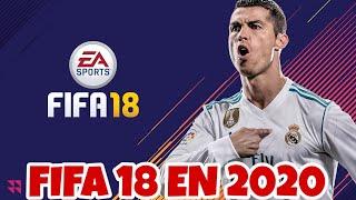 ASÍ ES FIFA 18 EN 2020...