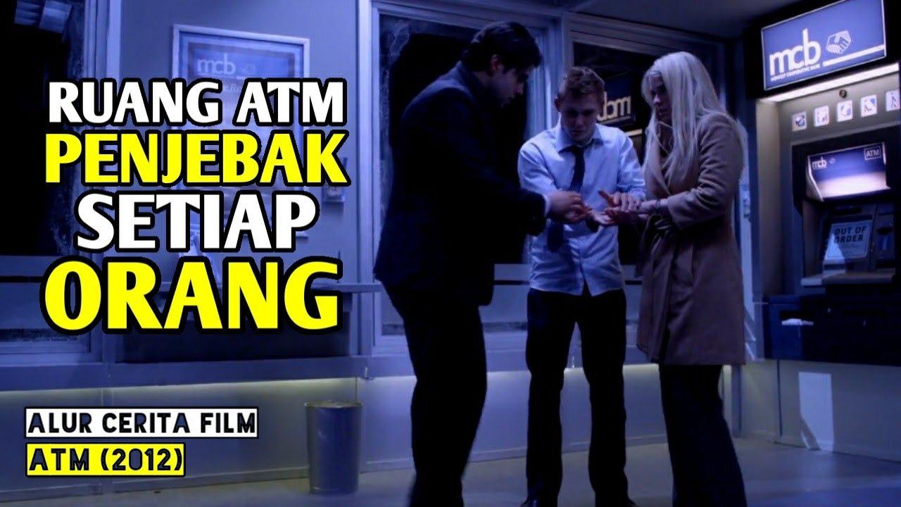 Download RUANG ATM INI MEMBUAT SETIAP ORANG MINTA AMPUN - Alur Cerita Film 4TM (2012)