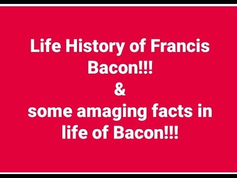 Life History of Francis Bacon