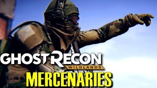 Ghost Recon Wildlands MERCENARIES UPDATE!