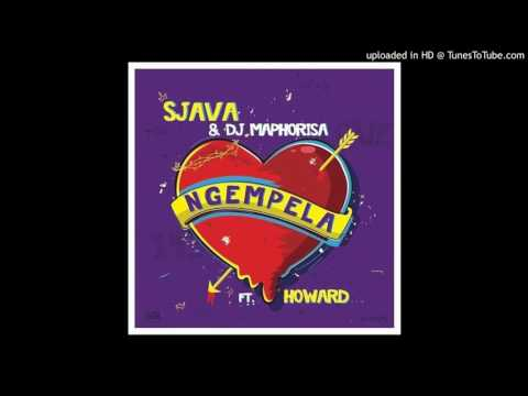 Sjava & DJ  Maphorisa   Ngempela ft Howard
