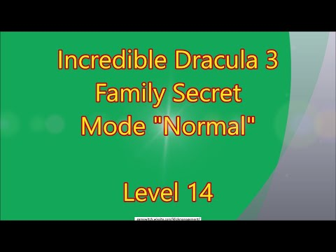 Incredible Dracula 3 - Family Secret CE Level 14  