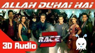 Allah Duhai Hai   Race 3   3D Audio   Surround Sound   Use Headphones 👾