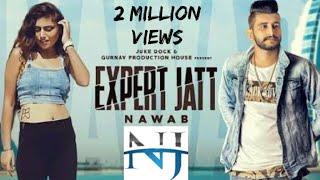 Expert Jatt DJ Remix|NAWAAB|Mista Bazz(Official song)Full video song