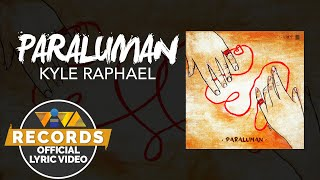 Paraluman - Kyle Raphael [Official Lyric Video]