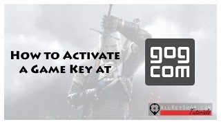 How to Activate a Game Key at GOG.com