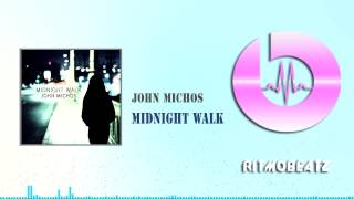 John Michos - Midnight walk