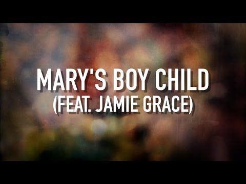 Mary's Boy Child (feat. Jamie Grace) - [Lyric Video] TobyMac
