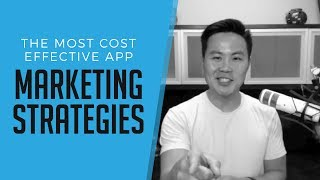 App Marketing Strategies: The Most Effective Campaigns