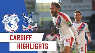 Cardiff City 2-3 Crystal Palace | 2 Minute Highlights