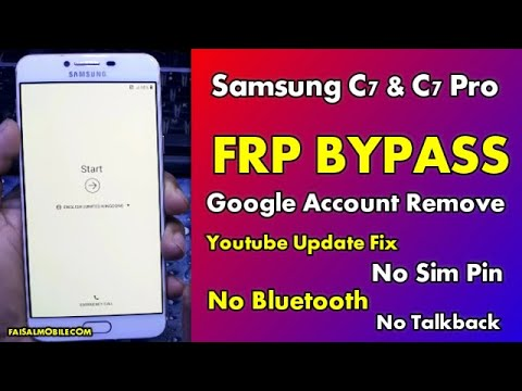 Samsung Galaxy C7 & C7 Pro FRP Google Lock Bypass Android 8/9 Youtube Update