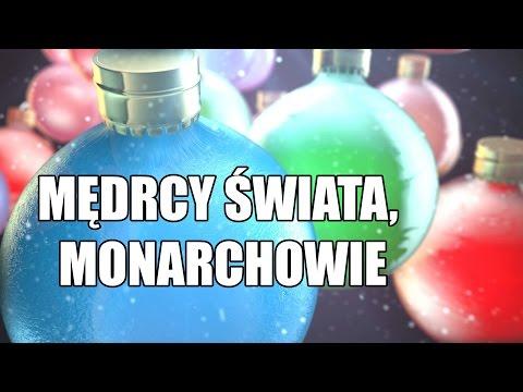 ☑ Mędrcy świata, monarchowie - Polska Kolęda