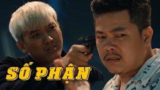 Phim Chiếu Rạp 2019 Số Phận (FULL HD) [ Vĩnh Thuyên Kim,Minh Luân,Quách Ngọc Tuyên,Hứa Minh Đạt ]