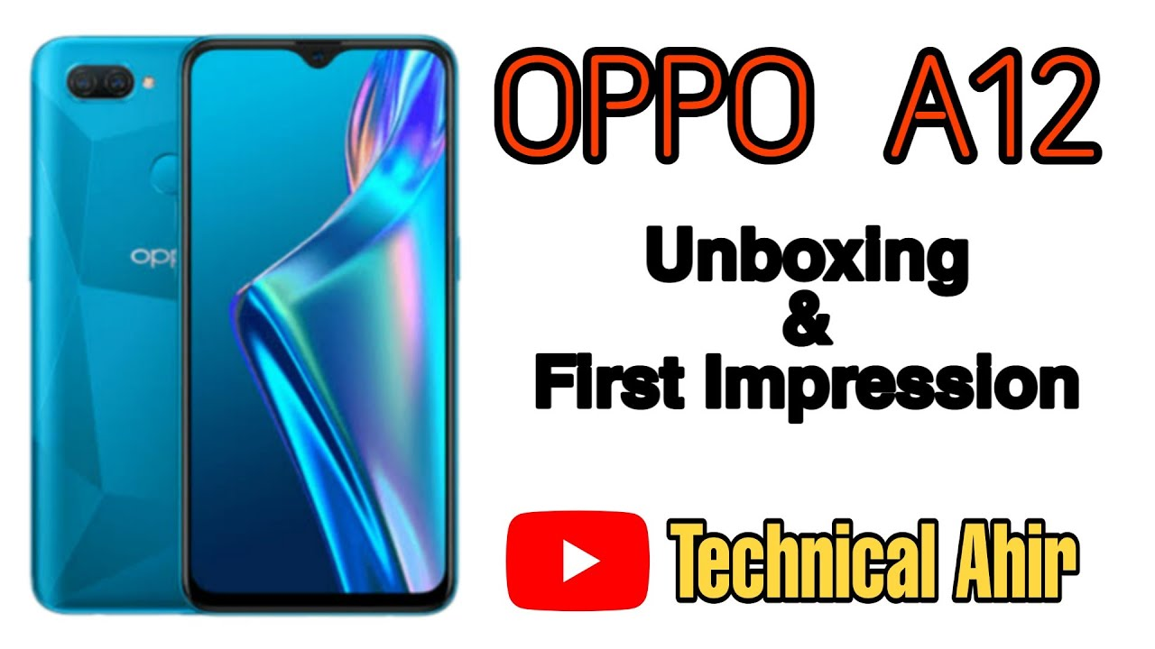 Oppo A12 Unboxing & First Impression 💥💥💥 midrange Phone ...