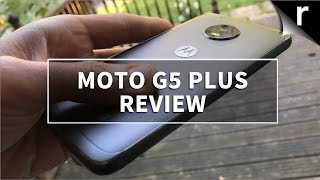 Moto G5 Plus Review: Practically perfect