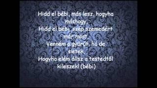 Mr. Missh feat. Raul & Horváth Tamás - Egyszer szeret egyszer nem (dalszöveg)