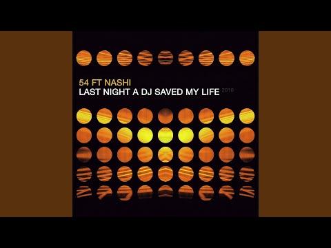Last Night a DJ Saved My Life 2016 (Club Edit)
