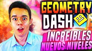 Geometry Dash! INCREIBLES NUEVOS NIVELES!! #32 - TheGrefg