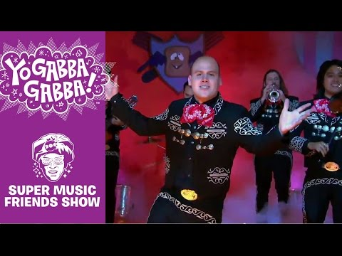 Friends Can Make You Smile - Mariachi El Bronx - Yo Gabba Gabba!