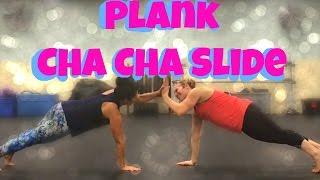 plank cha cha slide