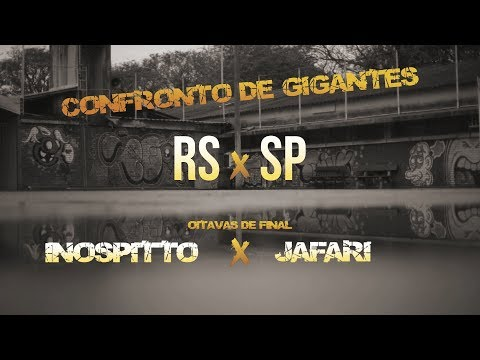 CONFRONTO DE GIGANTES RS x SP- #8 INOSPITTO x JAFARI (Oitavas de final)