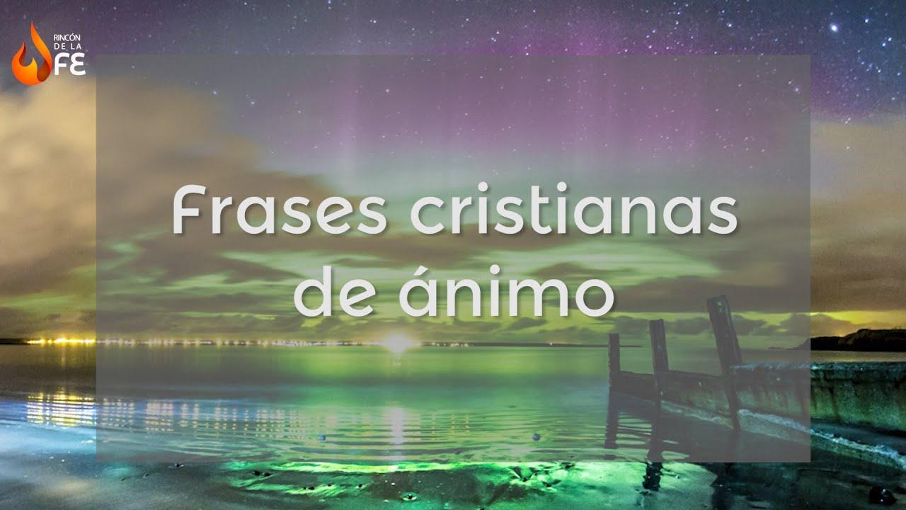 Frases Cristianas De Motivacion Mensajes Cristianos De Aliento