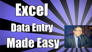 Simplifying Data Entry in Excel 2010 2013 2016 tutorial for beginners