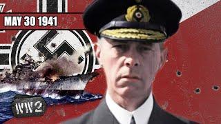 Sink the Bismarck! - The Pride of the Kriegsmarine's Demise - WW2 - 092 - May 30 1941