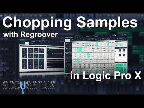 🔥Chopping Samples with Regroover Pro by Accusonus in Logic Pro X