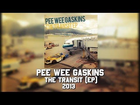 Pee Wee Gaskins - The Transit EP