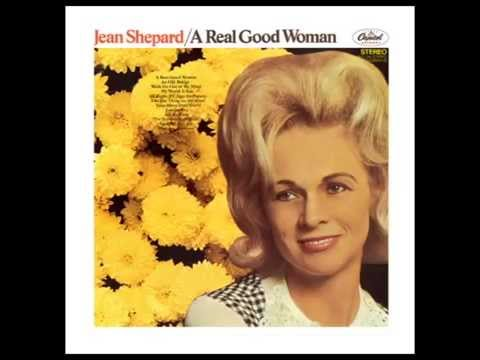 Jean Shepard - A Real Good Woman (Full LP, stereo)