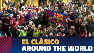 BARÇA 5-1 MADRID | El Clásico celebrated around the world
