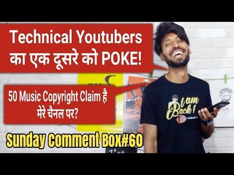 Technical Youtuber Poking | 50 Music Copyright Claim | Sunday Comment Box#60