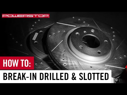 How To: Break-in New PowerStop Brake Kit with Drilled & Slotted Rotors