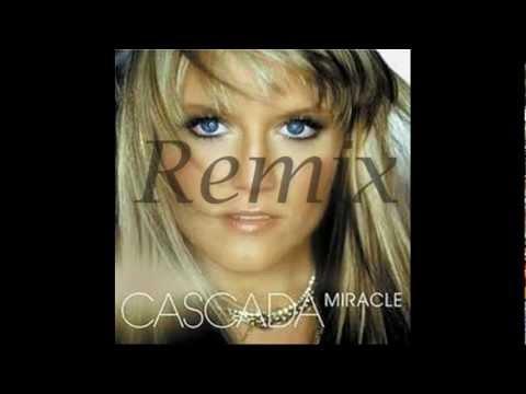 Cascada-Miracle (The Hitmen Radio Edit)