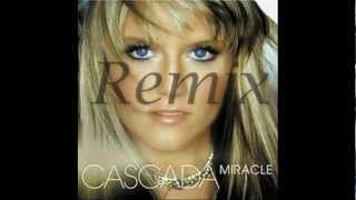 Cascada-Miracle (The Hitmen Radio Edit)