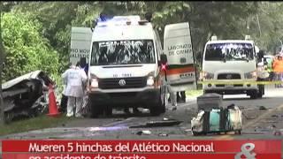 Mueren cinco hinchas del Atlético Nacional en accidente de tránsito