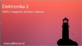 Integrator berbasis OpAmp