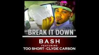 "Baby Bash feat. Too Short & Clyde Carson - ""Break It Down"""