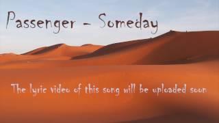 Passenger - Someday (AUDIO)