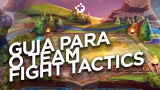 TEAM FIGHT TACTICS: GUIA PARA INICIANTES, DICAS E COMO JOGAR