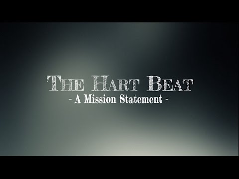 The Hart Beat - A Mission Statement