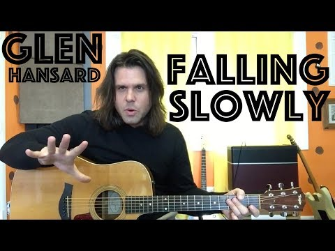 Guitar Lesson: How To Play Falling Slowly  Glen Hansard  From The Once Soundtrack