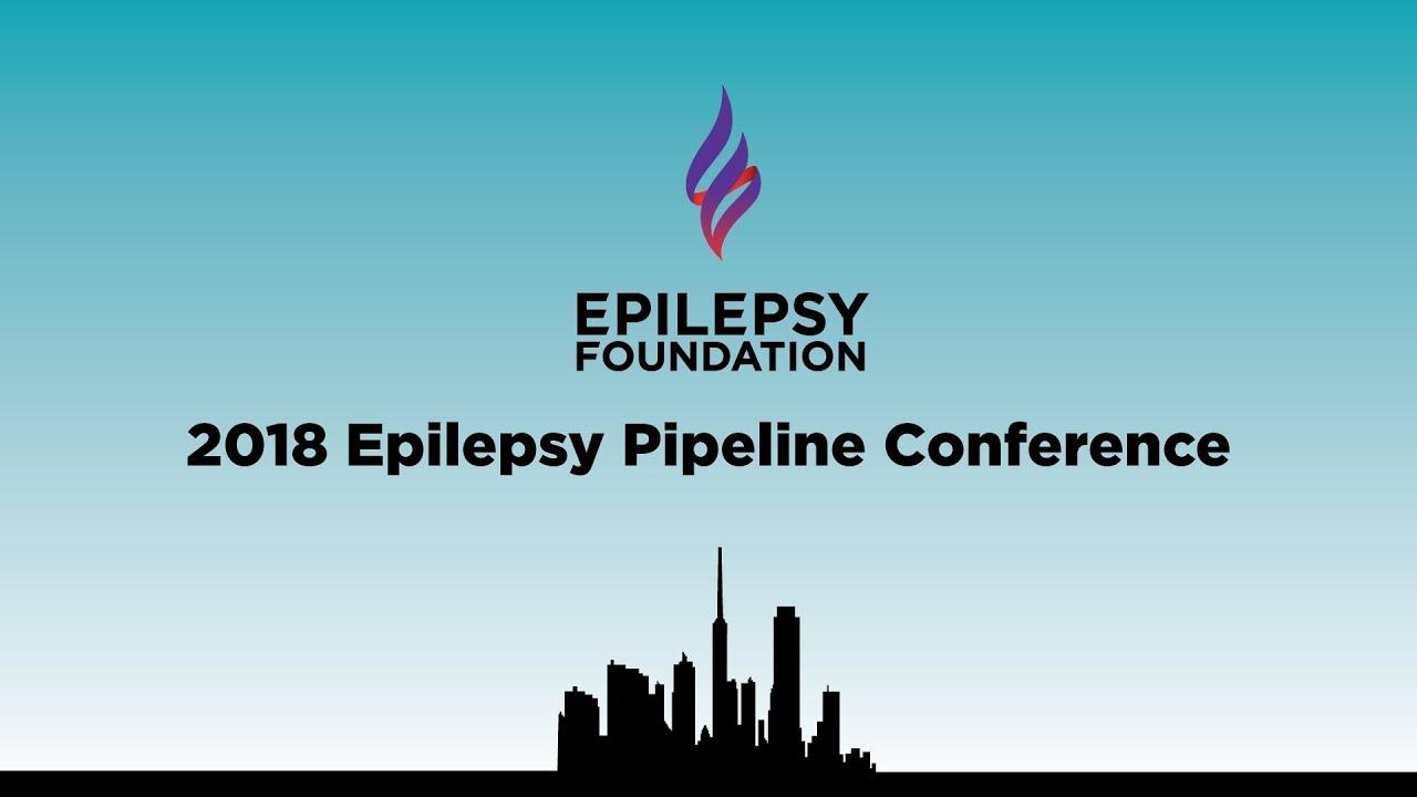 2018 Epilepsy Pipeline Conference | Epilepsy Foundation
