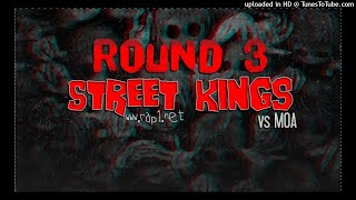STREETS KINGS - Round 3