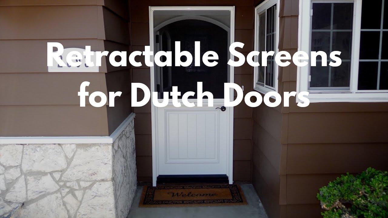 Retractable Screens for Dutch Doors - YouTube
