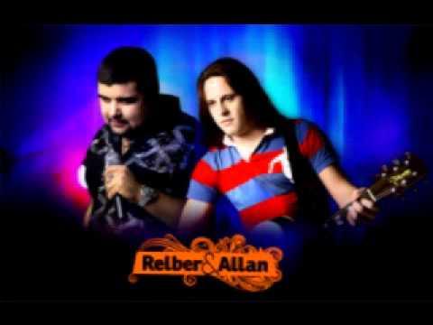 Relber e Allan - Corpo e Alma