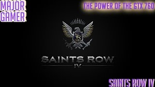 Saint Row IV:Gameplay On a i7-4790K GTX 760 - part 1 - zero saints (PC) (HD) Ultra Settings