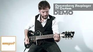 Duesenberg Starplayer TV Custom | DEMO