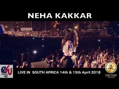 Neha KakKar Live In South Africa 2018 On 13,14,15th JULY 2018